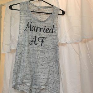 Married AF tank